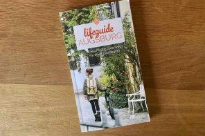 """""""Lifeguide Augsburg"""", ein ganz besonderer Stadtführer für Augsburg"""