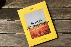 Tipps für Berlin in allen Lebenslagen! Natürlich mit vergnügen.