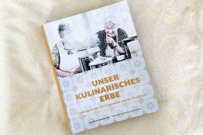 Unser kulinarisches Erbe. Ein ganz besonderes Kochbuch.